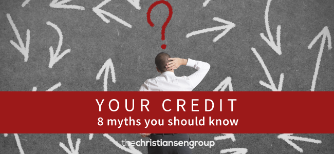 8 Credit Score Myths You Should Know