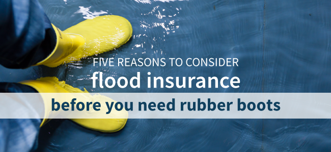 Is Flood Insurance Right for Me? Five Things to Consider